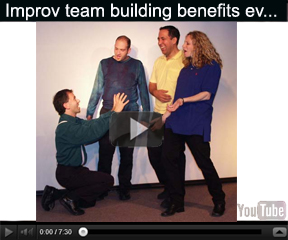 Video of TEAMprovising: Why improv makes great team building!